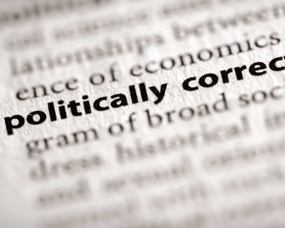 politically correct_canstockphoto945178 1000x800